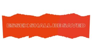 Essex Shall Be Saved banner